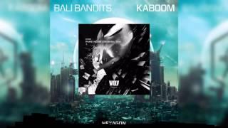 Kaboom vs Pure Noise [Fusing Phil MashUp] - Bali Bandits vs Dyro