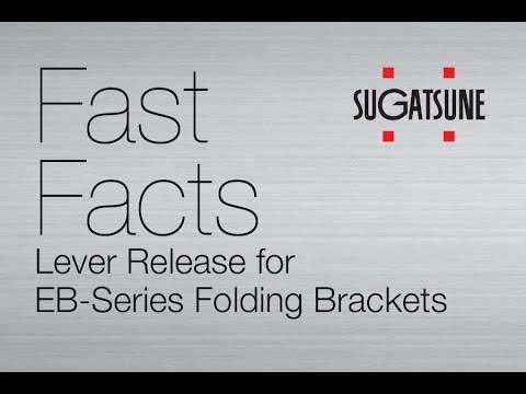 Fast Facts: EB Lever Release for EB-Series Folding Brackets