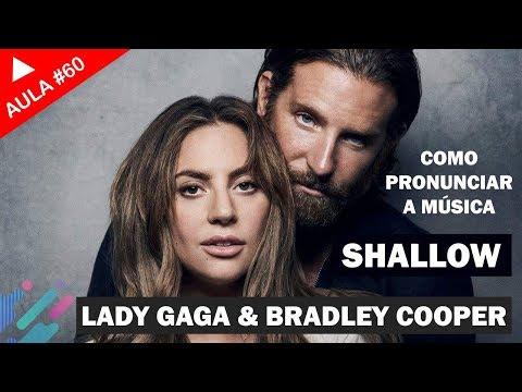 Shallow - Lady Gaga & Bradley Cooper (Aula #60)