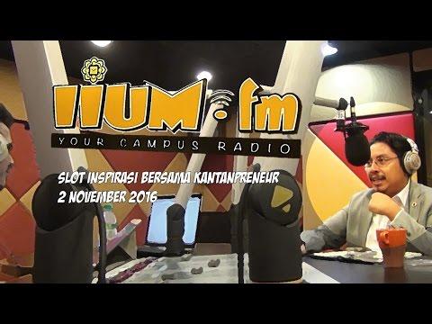 Inspirasi Kantanpreneur IIUM.fm (2 Nov 2016)