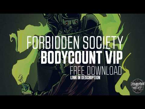 Forbidden Society - BODYCOUNT VIP
