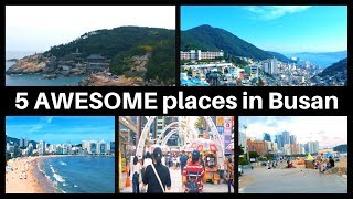 [한글]5 AWSOME places in Busan, South Korea