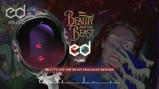 """Disney Beauty and the beast """"Prologue"""" Music remake"""