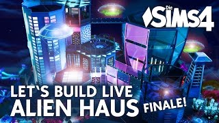 Die Sims 4 Let's Build Live   Alien Haus bauen im Finale (deutsch)