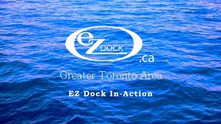 EZ Dock In-Action: Niagara River Fort Erie Setup