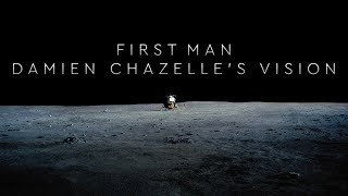 First Man - Damien Chazelle's Vision