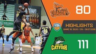 #Highlights VBA 2018 || Game 16: Danang Dragons vs Cantho Catfish 08/07