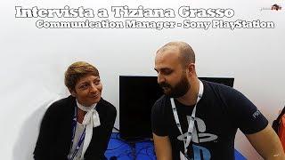 Intervista a Tiziana Grasso - Communication manager di Sony Interactive Entertainment Italia