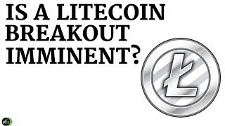 IS LITECOIN READY FOR A IMMINENT BREAKOUT?