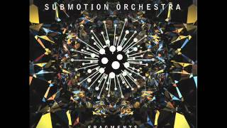 Submotion Orchestra - Snow
