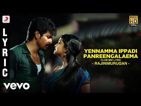 Yennamma Ippadi Panreengalaema (Club Mix)