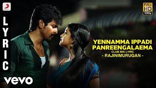 Rajinimurugan - Yennamma Ippadi Panreengalaema Club Mix