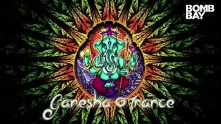 Ganesha Trance | Bomb Bay