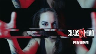 CHAOS IN HEAD - Performer (oficiální videoklip)