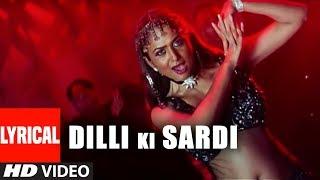Dilli Ki Sardi Lyrical Video Song | Zameen | Ajay Devgan