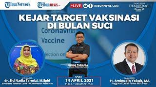 PANGGUNG DEMOKRASI: Kejar Target Vaksinasi di Bulan Suci