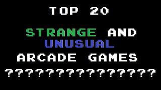 Top 20 Strange and Unusual Arcade Games