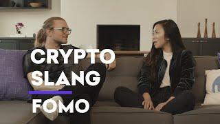 Crypto Slang: FOMO