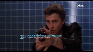 Police Fédérale Los Angeles (Promo en VF)