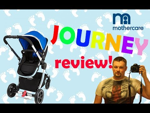 Honest Review & UN-boxing of Mothercare Journey Travel System