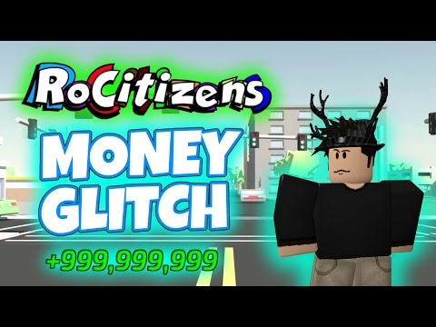 Rocitizens: FASTEST MONEY GLITCH EVER! [WORKING] [MAY 2017] (Roblox) - Less than 10 Seconds?!?