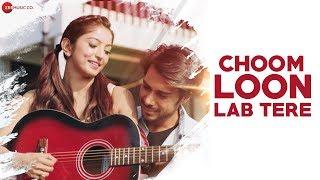 Choom Loon Lab Tere -Official Music Video| Shahid Mallya & Reena Mehta |Samir Onkar & Vaibhavi Joshi