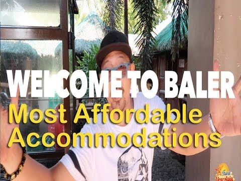 Baler, Aurora - Most Affordable Accommodations for as low as P800 per night