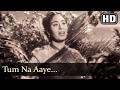 Tum Na Aaye (HD) - Baap Re Baap Song -  Chand Usmani - Old Hindi Song - Filmigaane