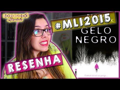 #MLI2015 | Gelo Negro | Resenha