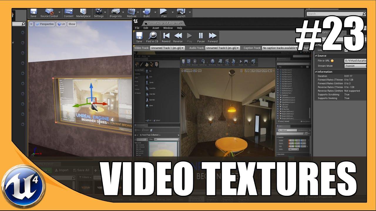 Using Video Textures - #23 Unreal Engine 4 Beginner Tutorial Series