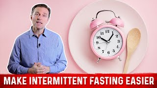 9 Things to Make Intermittent Fasting Easier