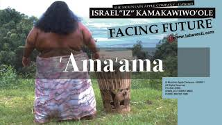 Ama'ama (Audio) - Israel Kamakawiwo'ole  (Video)