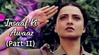 Rekha | Jagdeep | Gulshan Grover | Insaaf Ki   - YouTube