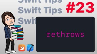 Swift Tips #23 - rethrows