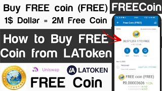 Buy FREE coin (FREE)   1$ =2,493,000   Within a Month 280% Profit🤑