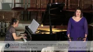 Oxford Lieder Young Artist Platform Auditions 2017: Claire Barnett Jones & Somi Kim - Der Zwerg