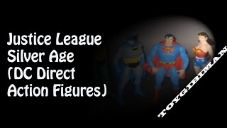 Justice League of America Silver Age Original team (DC Direct Action Figures)
