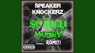 Scared Money (feat. Romiti)