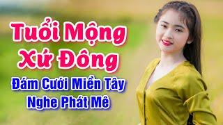 nhac-song-mien-tay-tuoi-mong-xu-dong-yeu-em-dai-lau-lk-dam-cuoi-mien-tay-cuc-dinh