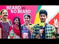 Download Video No Beard Vs Beard | What Girls Really Prefer? | Ambuttum Vesham | Chennai Waalaa