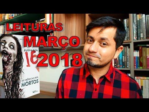 Leituras de Março 2018 | Elevador 16 - Rodrigo de Oliveira