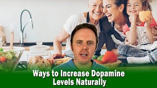 Ways to Increase Dopamine Levels Naturally