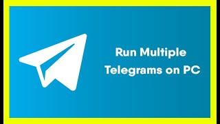 Create Multiple Telegram Accounts in Windows PC