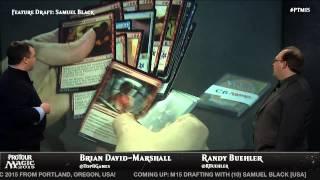 Pro Tour Magic 2015: Sam Black Feature Draft