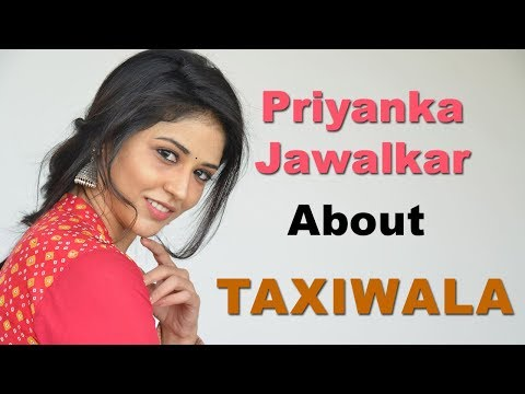 Priyanka Jawalkar Interview About Taxiwaala