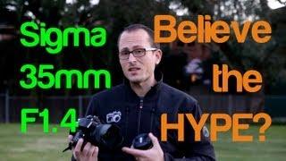 Sigma 35mm F1.4 - Review & Comparison