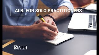 ALB: For Solo Practitioners