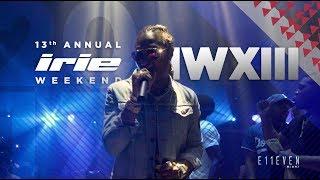 E11EVEN MIAMI 13th Annual Irie Weekend ft FUTURE