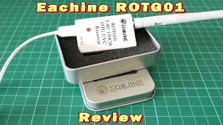 Eachine ROTG01 Review and comparison with traditional FPV system