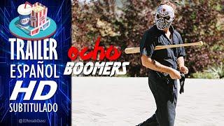 Tráiler Inglés Subtitulado en Español Echo Boomers